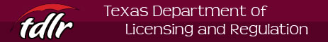 Texas Department of Licensing and Regulation (TDLR)